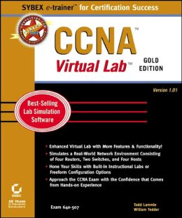 CCNA Virtual Lab, Gold Edition (Sybex E-Trainer Series)