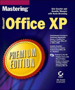 Mastering Microsoft Office XP Premium Edition