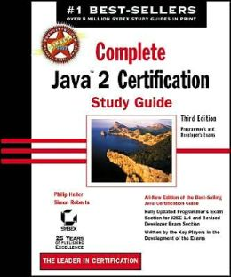 Complete Java 2 Certification Study Guide, Third Edition