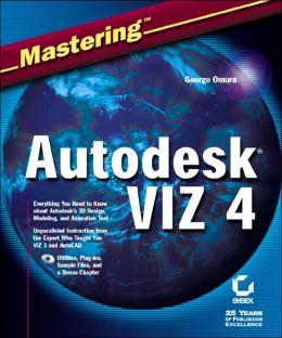 Mastering Autodesk Viz 4