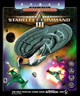 Star Trek Command III: Sybex Offical Strategies & Secrets