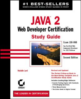 Java 2 Web Developer Certification Study Guide (Exam# 310-080)