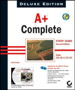A+ Complete Study Guide, Deluxe Edition (220-301 and 220-302)
