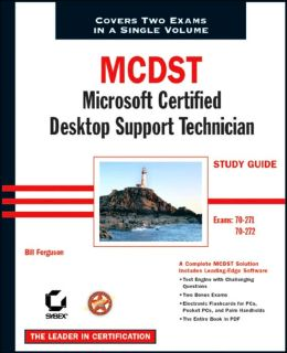 MCDST: Microsoft Certified Desktop Support Technician Study Guide (70-271 and 70-272)