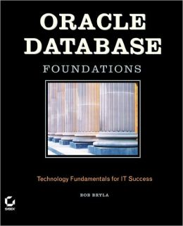 Oracle Database Foundations: Technology Fundamentals for IT Success