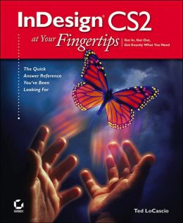InDesign CS2 at Your Fingertips