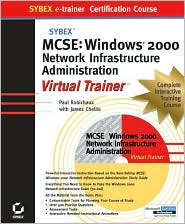 MCSE Windows 2000 Network Infrastructure Administration Virtual Trainer (Sybex E-Trainer Series)