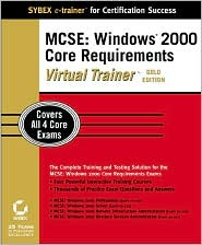 MCSE: Windows 2000 Core Requirements Virtual Trainer Gold Edition