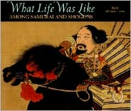 Among Samurai and Shoguns: Japan, Ad 1000-1700