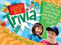 Lunch Box Trivia: Over 75 Tear-Out Fun Facts About the Bible & Other Cool Stuff