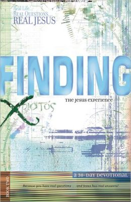 Finding the Jesus Experience: A 30-Day Devotional