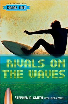 Rivals On The Waves (Game On! Series)