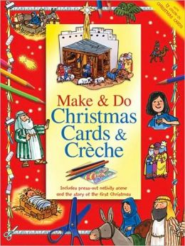 Make and Do Christmas Cards and Creche