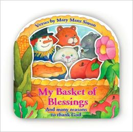 My Basket of Blessings: And Many Reasons to Thank God