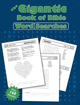 The Gigantic Book of Bible Word Searches