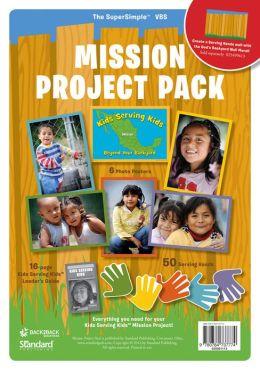 Mission Project Pack (Kids Serving Kids)