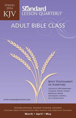 KJV Adult Bible Class-Spring 2014