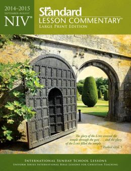 NIV Standard Lesson Commentary; Large Print Edition 2014-15