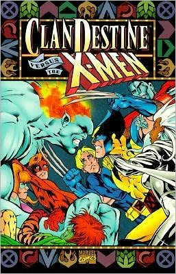 The Clandestine VS the X-Men