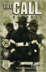 The Call of Duty, Volume 1: The Brotherhood