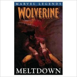 Wolverine Legends, Volume 2: Meltdown