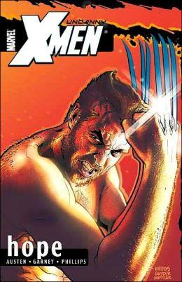 Uncanny X-Men, Volume 1: Hope