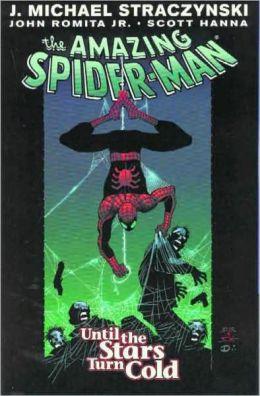 Amazing Spider-Man - Volume 3: Until the Stars Turn Cold