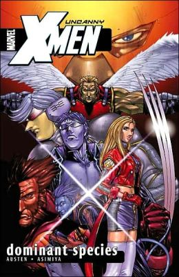 Uncanny X-Men, Volume 2: Dominant Species