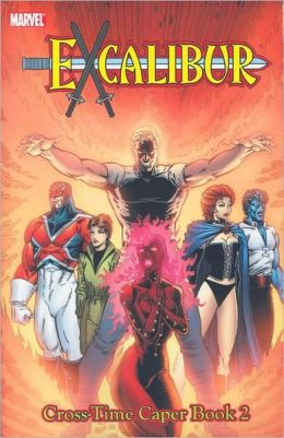 Excalibur Classic - Volume 4: Cross-Time Caper - Book 2