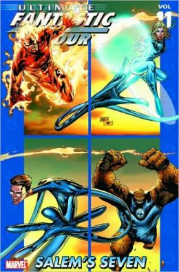 Ultimate Fantastic Four - Volume 11: Salem's Seven