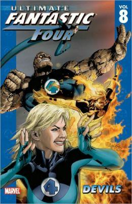 Ultimate Fantastic Four - Volume 8: Diablo
