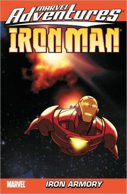 Marvel Adventures Iron Man - Volume 2: Iron Armory