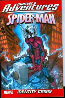 Marvel Adventures Spider-Man - Volume 10: Identity Crisis Digest