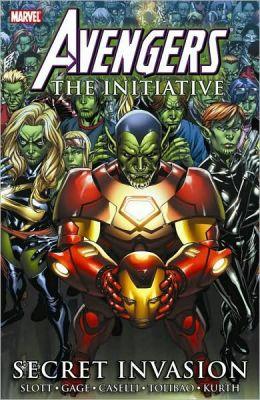 Avengers The Initiative - Volume 3: Secret Invasion