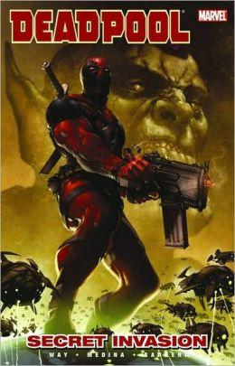 Deadpool - Volume 1: Secret Invasion