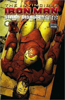 Invincible Iron Man - Volume 4: Stark Disassembled