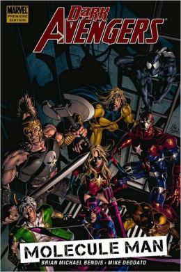 Dark Avengers - Volume 2: Molecule Man