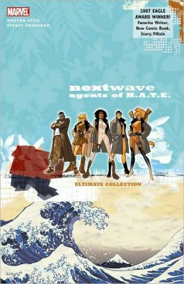 Nextwave: Agents of H.A.T.E. Ultimate Collection