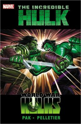 Incredible Hulk - Volume 3: World War Hulks