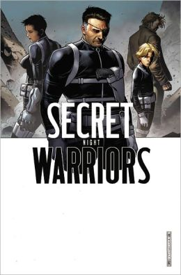 Secret Warriors - Volume 5: Night