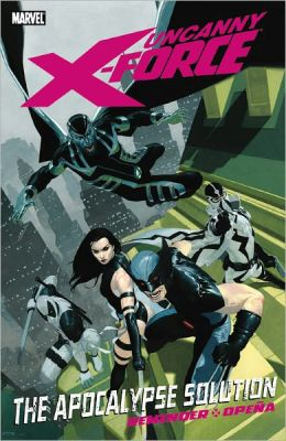 Uncanny X-Force: Apocalypse Solution