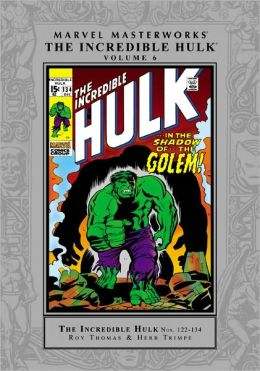 The Incredible Hulk Marvel Masterworks, Volume 6