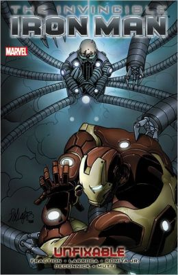 Invincible Iron Man - Volume 8: Unfixable