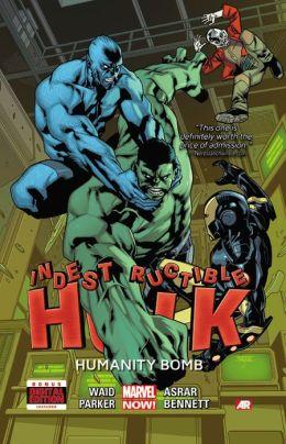 Indestructible Hulk Volume 4: Humanity Bomb (Marvel Now)