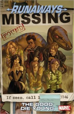Runaways Volume 3: The Good Die Young