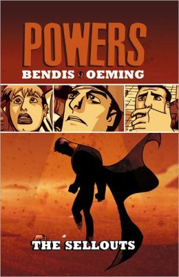 Powers - Volume 6: The Sellouts
