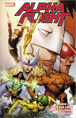 Alpha Flight: The Complete Series by Greg Pak & Fred Van Lente