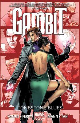 Gambit - Volume 2: Tombstone Blues (Marvel Now)
