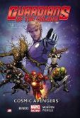 Book Cover Image. Title: Guardians of the Galaxy Volume 1:  Cosmic Avengers (Marvel Now), Author: Brian Michael Bendis