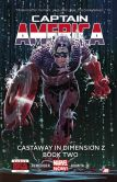 Book Cover Image. Title: Captain America - Volume 2:  Castaway in Dimension Z - Book 2 (Marvel Now), Author: Rick Remender